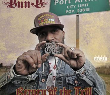 Bun B Unveils 'Return of the Trill' Tracklist