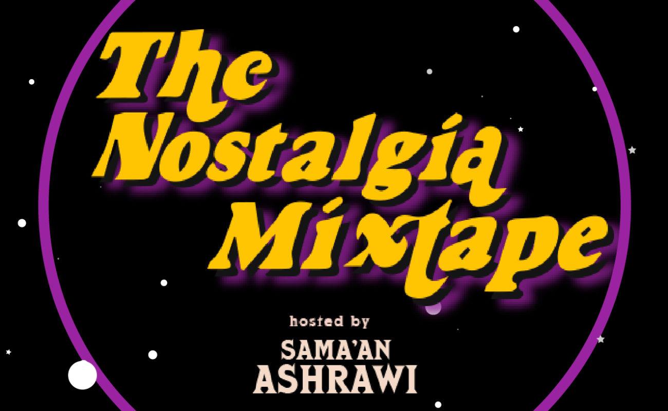 Sama'an Ashrawi Launches 'The Nostalgia Mixtape' Podcast