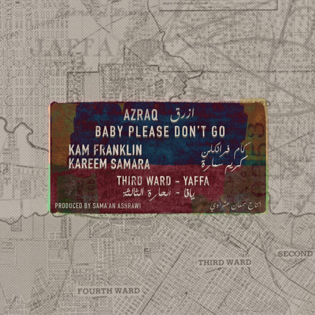 baby please don't go azraq artwork dana durr